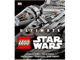Ultimate LEGO Star Wars Characters Creatures Locations Technology Vehicles