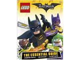 The LEGO BATMAN MOVIE The Essential Guide